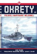 Okładka ksiązki - Okręty Polskiej Marynarki Wojennej t.29. ORP ŻUBR