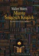 Okładka książki - Miasto Śniących Książek