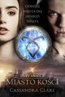 Okładka książki - Dary Anioła. Miasto Kości