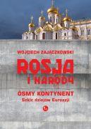 Okładka ksiązki - Rosja i narody. Ósmy kontynent. Szkic dziejów Eurazji.
