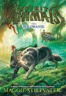Okładka ksiązki - Spiirit Animals. Polowanie t2