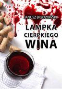 Okładka ksiązki - Lampka cierpkiego wina