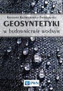 Okładka książki - Geosyntetyki w budownictwie wodnym