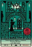Okładka - Enola Holmes. Sprawa złowieszczych bukietów