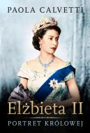Okładka - Elżbieta II. Portret królowej