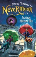 Okładka książki - Nevermoor (tom 1). Nevermoor. Przypadki Morrigan Crow.