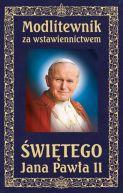 Okładka ksiązki - Modlitewnik za wstawiennictwem Świętego Jana Pawła II