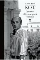 Okładka - Kot. Opowieść o Konstantym A. Jeleńskim