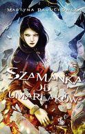 Okładka ksiązki - Szamanka od umarlaków