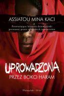 Okładka książki- Uprowadzona przez Boko Haram