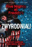 Okładka książki - Zwyrodniali. Five Nights at Freddy's.