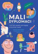 Okładka książki - Mali dyplomaci, czyli jak zasady pomagają zrozumieć świat