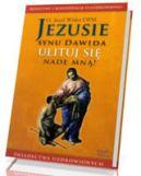 Okładka książki -  Jezusie, synu Dawida, ulituj się nade mną!