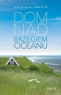 Okładka ksiązki - Dom nad brzegiem oceanu