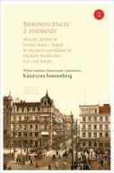Okładka - Reminiscencje z podróży. Berlin, Londyn, Nowy Jork i Paryż w oczach japońskich pisarzy przełomu XIX i XX w.