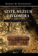 Okładka ksiązki - Szyfr, muzeum i sykomora, czyli gdzie jest skarb prapradziadka