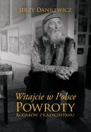 Okładka książki - Witajcie w Polsce. Powroty Rodaków z Kazachstanu