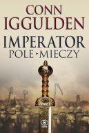 Okładka ksiązki - Imperator. Pole mieczy