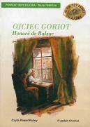 Okładka ksiązki - Ojciec Goriot. Audiobook