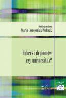 Okładka książki - Fabryki dyplomów czy universitas?