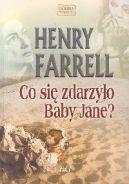 Okładka książki - Co się zdarzyło Baby Jane?