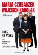 Okładka książki - BOKS NA PTAKU, czyli każdy szczyt ma swój Czubaszek i Karolak