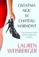 Okładka ksiązki - Ostatnia noc w Chateau Marmont