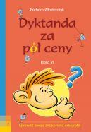 Okładka ksiązki - Dyktanda za pół ceny klasa VI