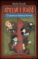 Okładka ksiązki - Amelia i Kuba. Tajemnica dębowej korony