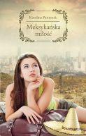 Okładka książki - Meksykańska Miłość