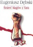 Okładka książki - Śmierć Magów z Yara