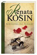 Okładka ksiązki - Kołysanka dla Rosalie