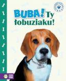 Okładka ksiązki - Buba! Ty łobuziaku!