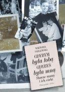 Okładka książki - Gdybym była tobą. Gdybyś była mną. Sławne mamy i ich córki