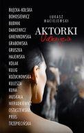 Okładka książki - Aktorki. Odkrycia