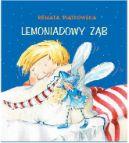 Okładka ksiązki - Lemoniadowy ząb
