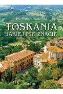 Okładka książki - Toskania jakiej nie znacie. Przewodnik artystyczny