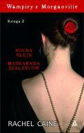 Okładka książki - WAMPIRY Z MORGANVILLE KSIĘGA 2 - NOCNA ALEJA, MASKARADA SZALEŃCÓW