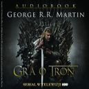 Okładka ksiązki - Gra o tron. Audiobook