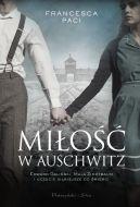 Okładka - Miłość w Auschwitz. Edward Galiński i Mala Zimetbaum i uczucie silniejsze od śmierci