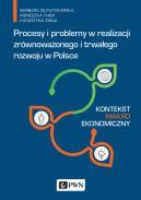 Okładka - Procesy i problemy w realizacji zrównoważonego i trwałego rozwoju w Polsce. Kontekst makroekonomiczny
