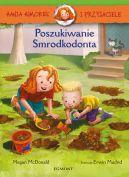 Okładka - Hania Humorek i Przyjaciele. Poszukiwanie Smrodkodonta