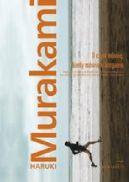 Okładka książki - O czym mówię, kiedy mówię o bieganiu