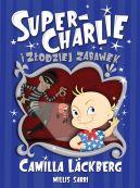 Okładka ksiązki - Super-Charlie i złodziej zabawek
