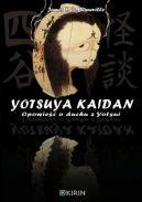 Okładka książki - Yotsuya Kaidan. Opowieść o duchu z Yotsui