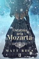 Okładka książki - Ostatnia aria Mozarta