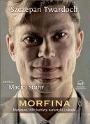 Okładka ksiązki - Morfina. Audiobook