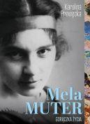Okładka - Mela Muter. Gorączka życia