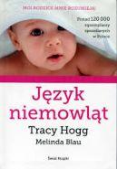Okładka książki - Język niemowląt. Moja mama mnie rozumie