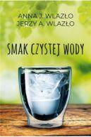 Okładka książki - Smak czystej wody